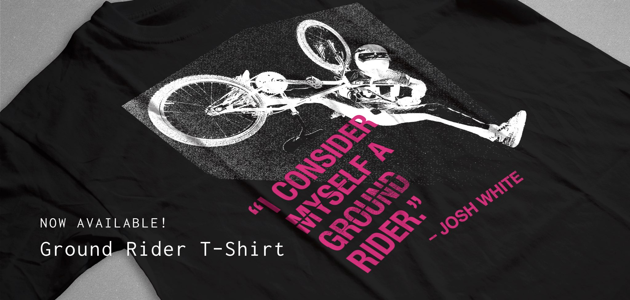 Now Available - Ground Rider T-Shirt