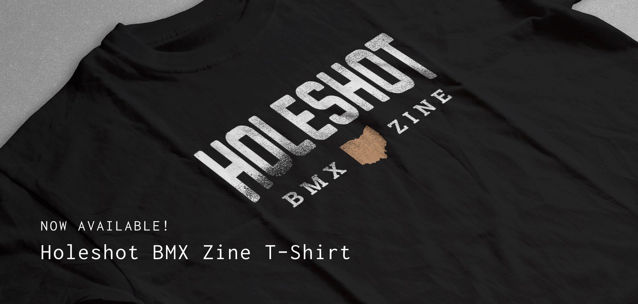 Now Available - Holeshot BMX T-Shirt